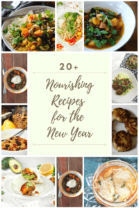 Nourishing Recipes for the New Year | cookinginmygenes.com