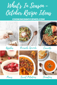 Whats In Season - What to Cook in October from cookinginmygenes.com