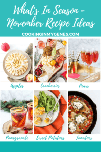 What's In Season - What to Cook in November from cookinginmygenes.com