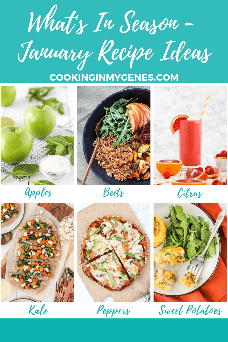 What's In Season - What to Cook in January | cookinginmygenes.com