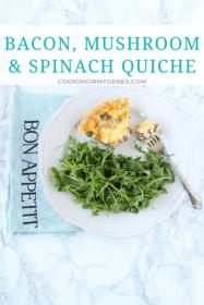 Bacon, Mushroom & Spinach Quiche