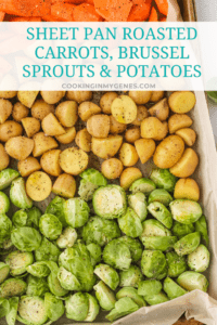 Sheet Pan Roasted Carrots, Brussels Sprouts & Potatoes